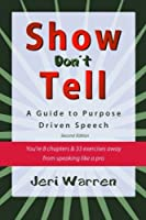 Show Don't Tell: A Guide to Purpose Driven Speech