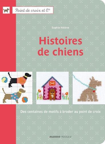 MANGO 「HISTOIRES DE CHIEN」 クロスステッチ図案集-フランス語