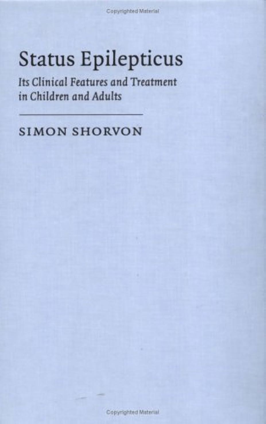 暗いリングレット神社Status Epilepticus: Its Clinical Features and Treatment in Children and Adults