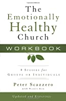 The Emotionally Healthy Church: 8 Studies for Groups or Individuals