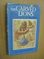Carved Lions (Children's Illustrated Classics S.)