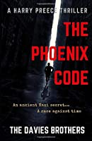 The Phoenix Code (A Harry Preece Thriller)