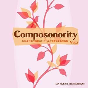 Composonority TIAA全日本作曲家コンクール入賞者による作品集vol.2