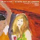 take me aosis-a nite out in london(compiled by Nik Weston)