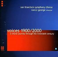 Voices 1900-2000: Choral Journey Thru 20th Century