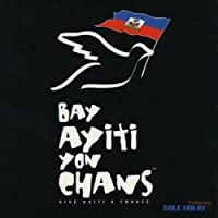 Give Haiti a Chance/Bay Ayiti Yon Chans