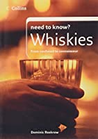 Whiskies (Collins Need to Know?)