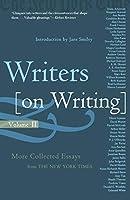 Writers On Writing, Volume Ii (Writers on Writing (Times Books Paperback))
