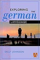 Exploring the German Language (Arnold Publication)