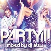 オールジャンル・パーティー・デヴィッド・ゲッタ【MixCD】Party!!! Vol.6 / DJ Atsu