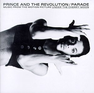 Prince And The Revolution/Parade: Music From The Motion Picture Under The Cherry Moonの詳細を見る