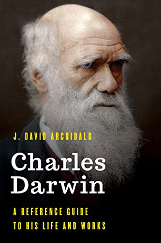 Charles Darwin: A Reference Guide to His Life and Works (Significant Figures in World History) (English Edition)