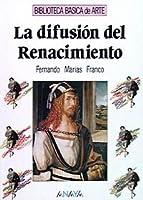 La difusion del Renacimiento/ The spread of the Renaissance