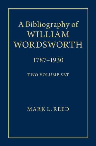 Download A Bibliography of William Wordsworth 2 Volume Hardback Set: 1787–1930 1107026377