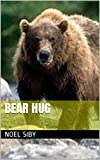 BEAR HUG (English Edition)