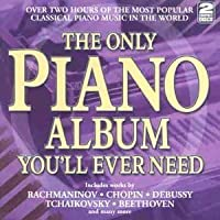 Only Piano Album You'll Ever Need by VARIOUS ARTISTS (2013-05-03)