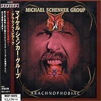 Arachophobic by Michael Group Schenker (2003-06-21)