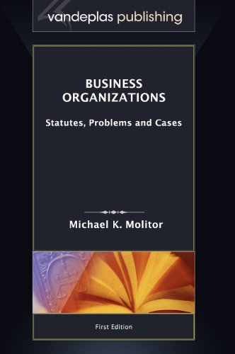 Download Business Organizations: Statutes, Problems and Cases 1600421571