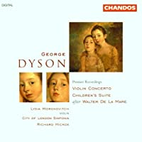 Dyson: Violin Concerto; Children's Suite