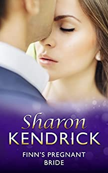 [Kendrick, Sharon]のFinn's Pregnant Bride (Mills & Boon Modern) (An Inconvenient Marriage, Book 4) (English Edition)