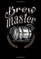 Brewmaster: Lined Notebook and Journal