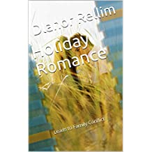 Holiday Romance: Leads to Family Conflict