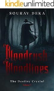 Bloodrush Bloodlines: The Destiny Crystal (Volume 3) (English Edition)