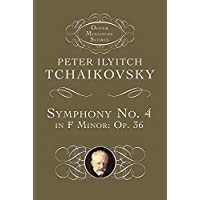 Symphony No. 4 in F Minor: Opus 36 (Dover Miniature Music Scores)