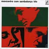 Reencontro Com Sambalanço Trio