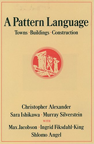 Download A Pattern Language: Towns, Buildings, Construction (Center for Environmental Structure) 0195019199