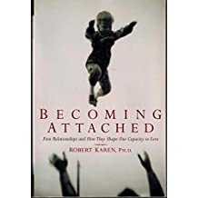 Becoming Attached: First Relationships