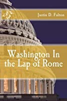 Washington In the Lap of Rome [並行輸入品]