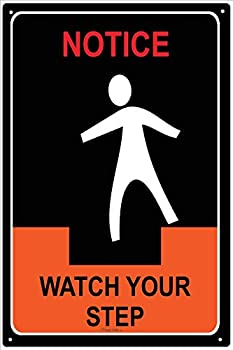 Notice–Watch Your Stepメタル安全サイン 8x12 Metal Plaque SN-A015-PLQ-8X12