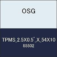 OSG テーパーエンドミル TPMS_2.5X0.5゚_X_54X10 商品番号 85502