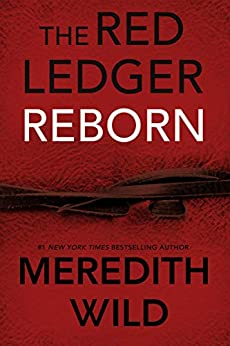 Reborn: The Red Ledger: Volume 1 (Parts 1, 2 & 3) by [Wild, Meredith]