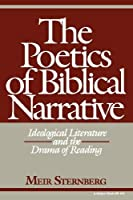 The Poetics of Biblical Narrative: Ideological Literature and the Drama of Reading (Indiana Studies in Biblical Literature) [並行輸入品]