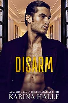 [Halle, Karina]のDisarm (The Dumonts Book 2) (English Edition)
