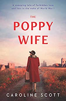 The Poppy Wife by [Scott, Caroline]