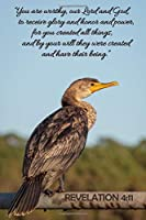 "Revelation 4:11 Scripture Journal: 120 page, 6"" x 9"", ruled, verse footers, no content, original copyrighted cormorant photograph by author, paperback journal"