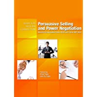 Persuasive Selling and Power Negotiation: Develop Unstoppable Sales Skills and Close Any Deal (Made for Success Collection)