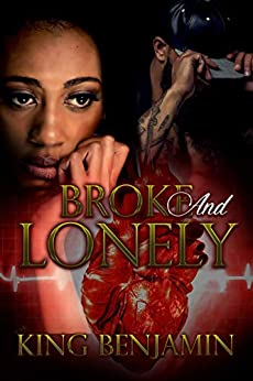 Broke and Lonely by [Benjamin, King]
