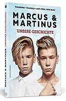 Marcus & Martinus: Unsere Geschichte: Das offizielle Buch fuer Fans des norwegischen Zwillings-Duos!