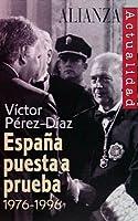 Espana puesta a prueba 1976-1996 / Spain to be tested 1976-1996