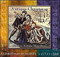 Antique Christmas: A Christmas Memories Collection by Various Artists (1999-05-03)