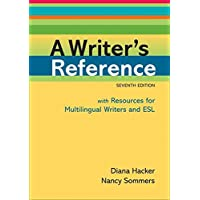 A Writer's Reference: With Resources for Multilingual Writers and Esl