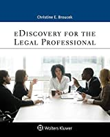 E-discovery for the Legal Professional (Aspen Paralegal)