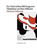 Der Titel wird im Bild fortgesetzt: Filmplakate von Hans Hillmann