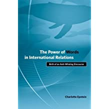 The Power of Words in International Relations: Birth of an Anti-Whaling Discourse (Politics, Science, and the Environment) (English Edition)
