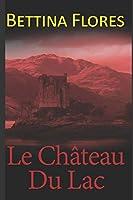 Le Château du lac