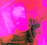 Loveless by MY BLOODY VALENTINE (1991-11-05)